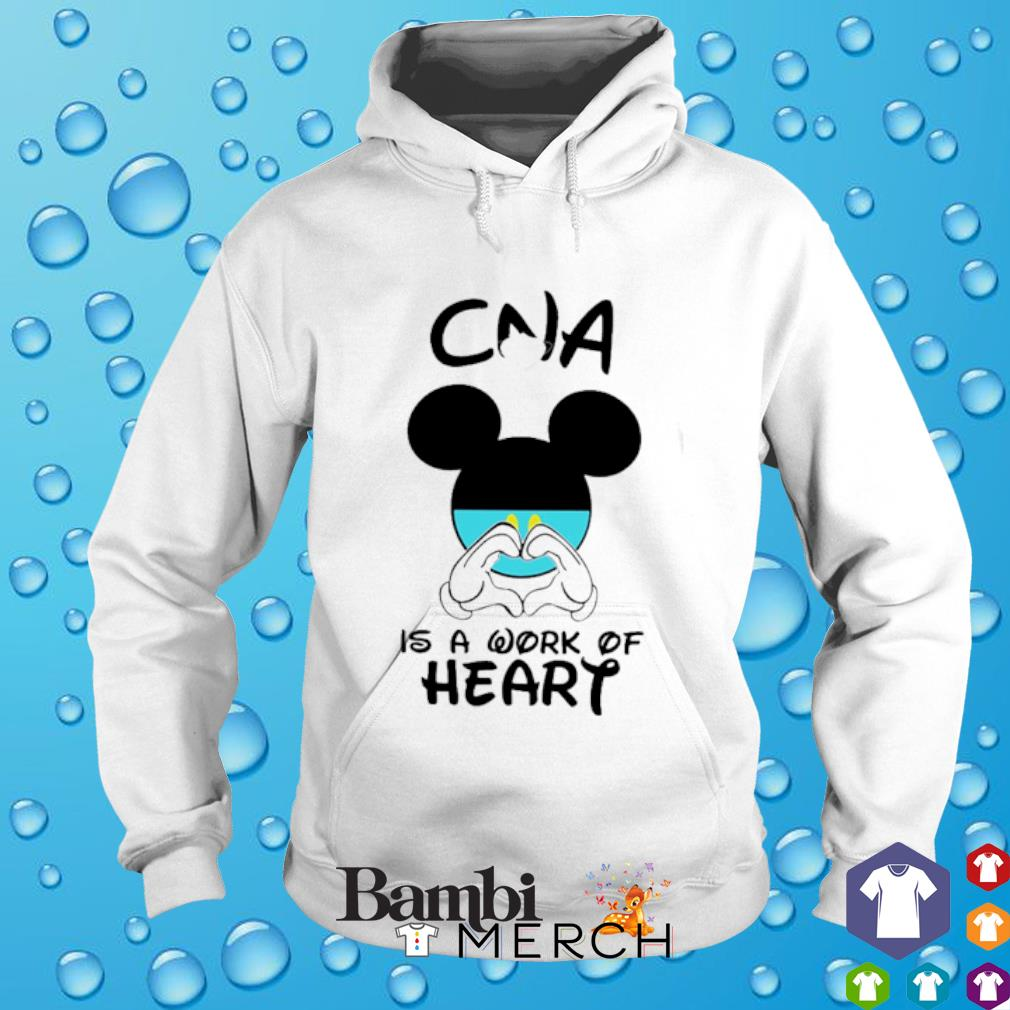 CNA is a work of heart Mickey Mouse hoodie