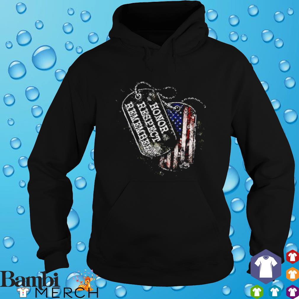 Honor respect remember America Flag hoodie