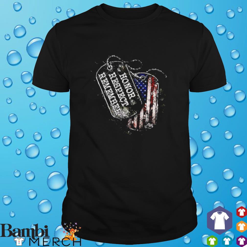 Honor respect remember America Flag shirt