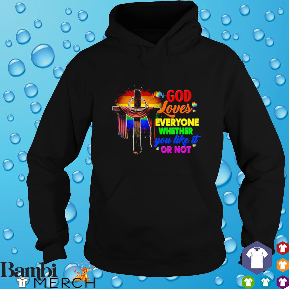LGBT god loves everyone whether you like it or not hoodie