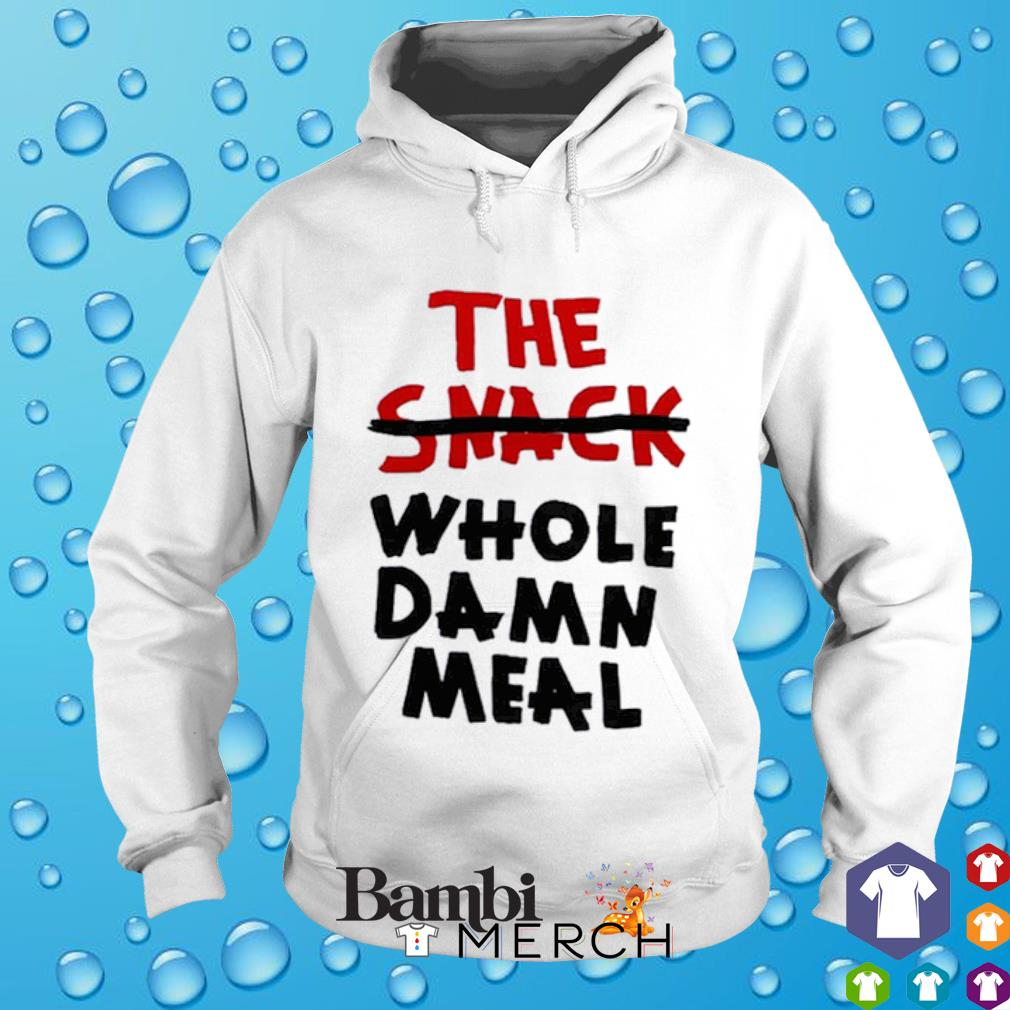 The Snack whole damn meal hoodie