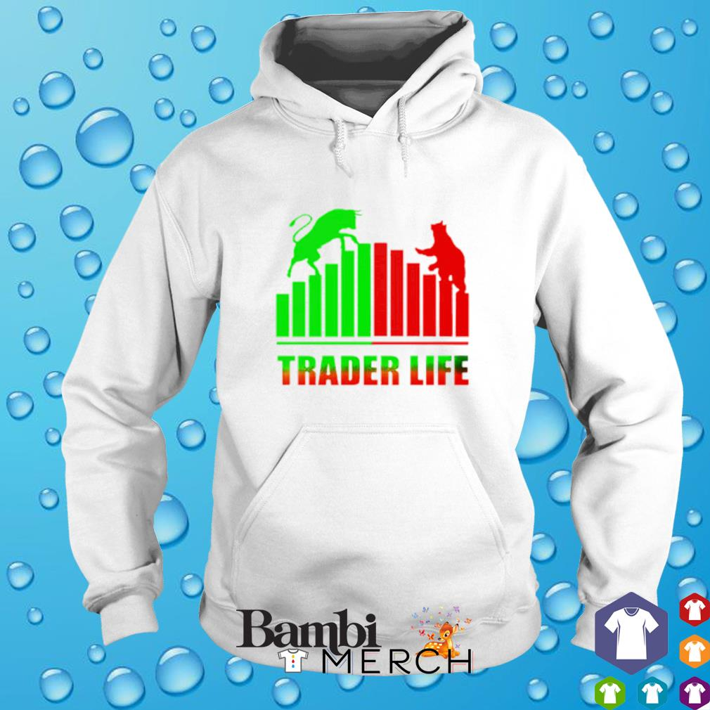 Trader Life Forex Investment Daytrader Investor hoodie
