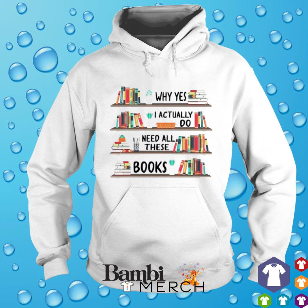 Why yes I actually do need all these books hoodie