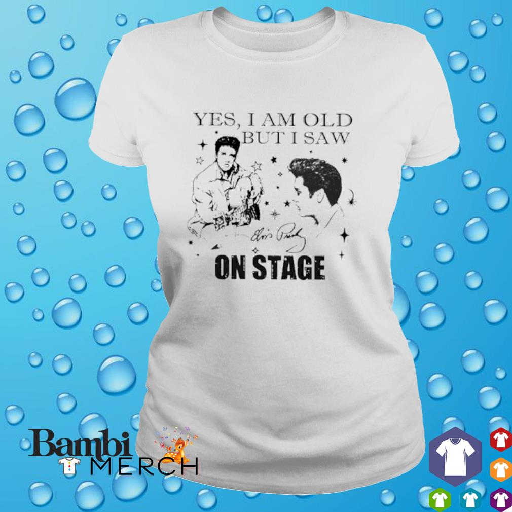 Yes I am old but I saw Elvis Presley on stage signatures shirt
