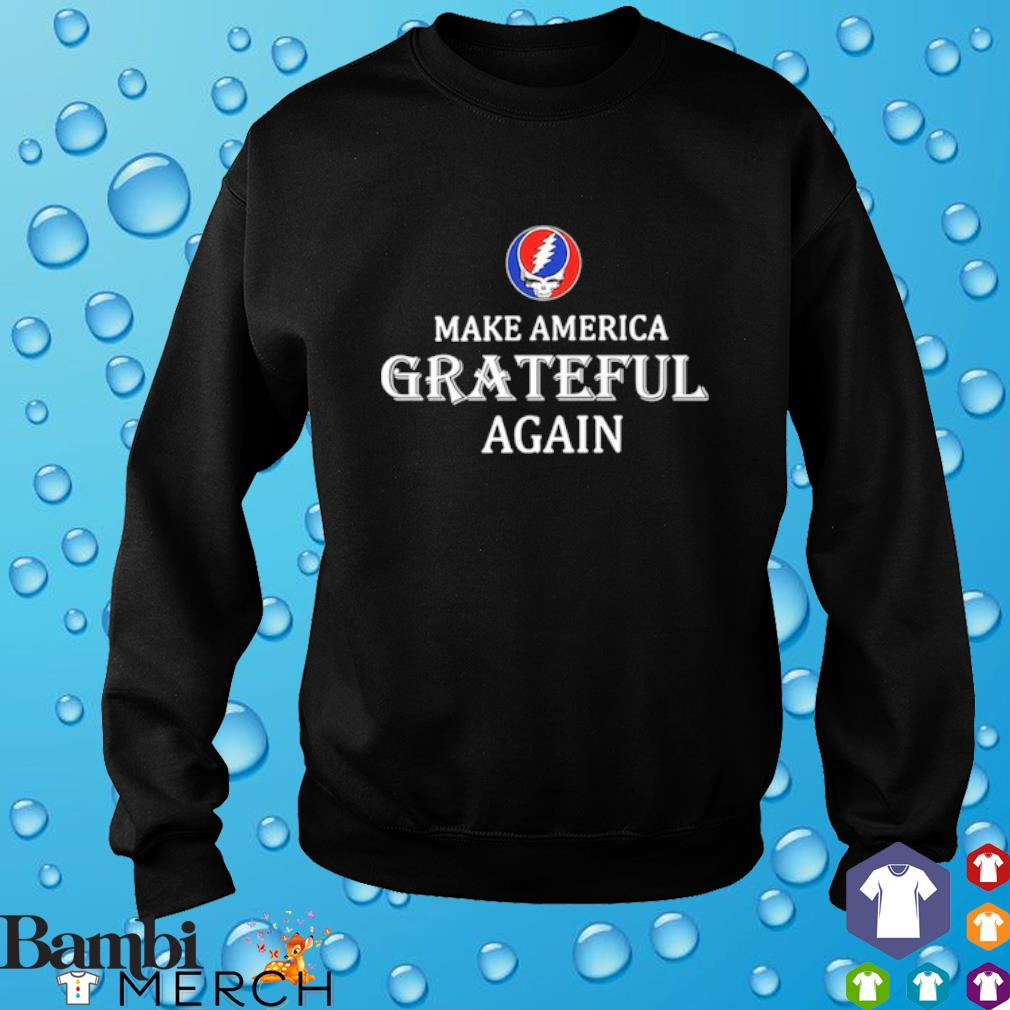 Make America Grateful agian s 8