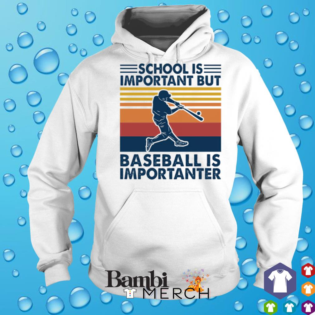 School is important but baseball is importanter vintage s 2