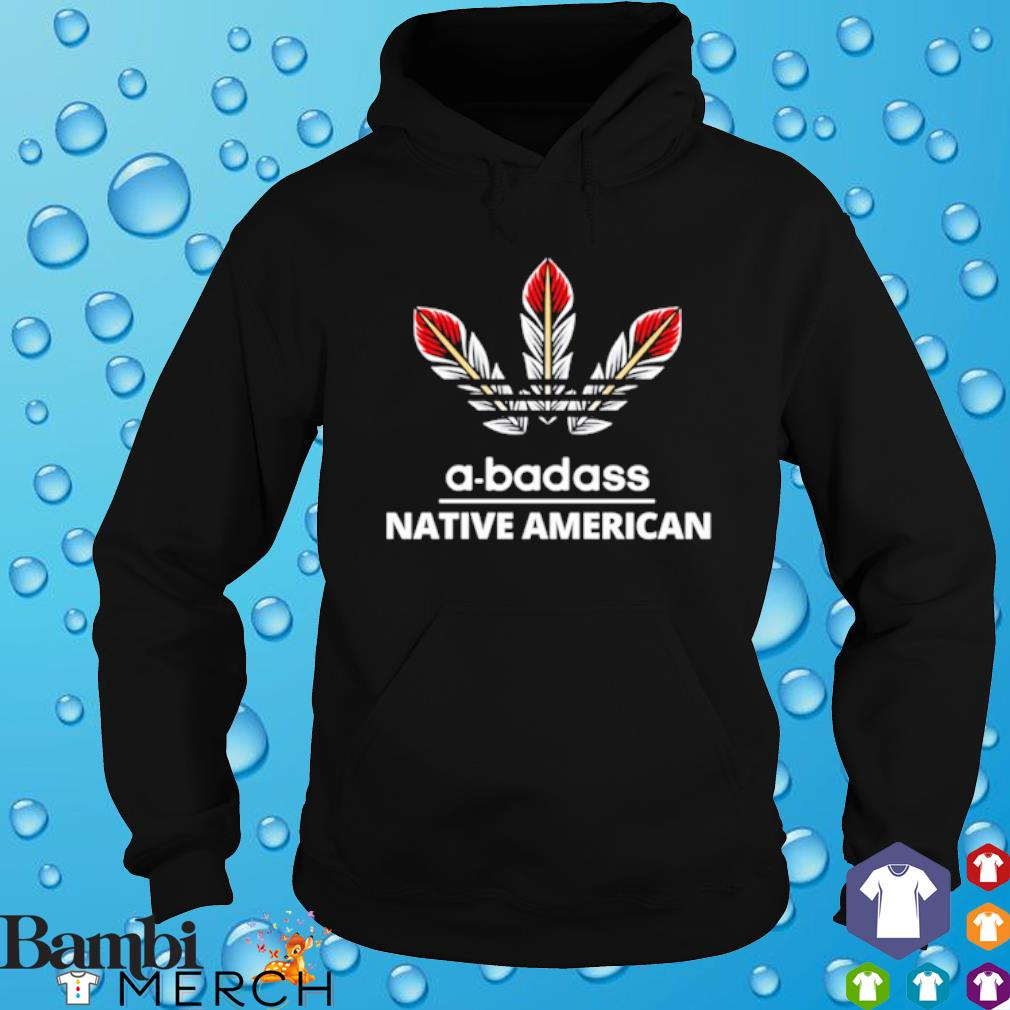 A-badass native american s hoodie