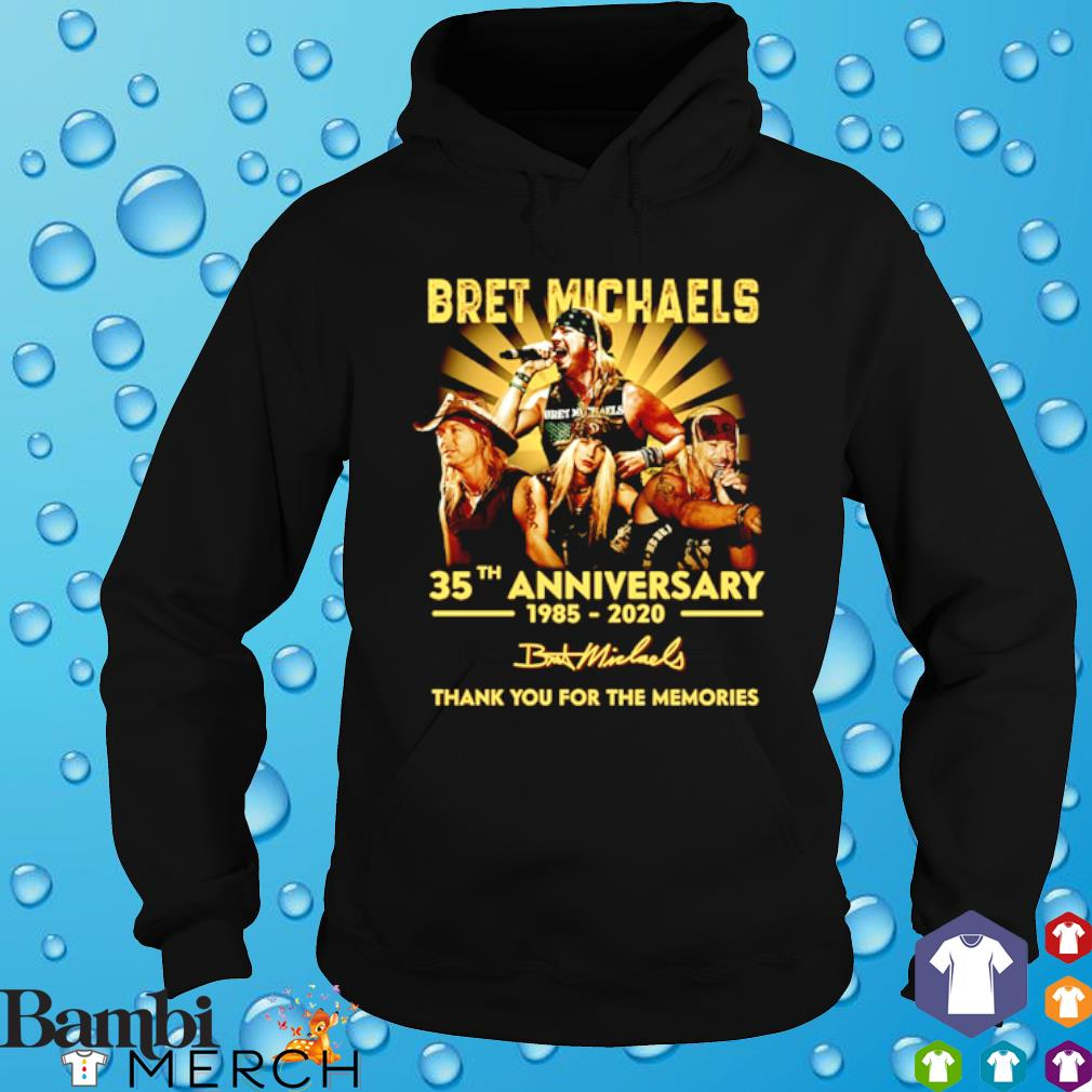 Bret Michaels 35th Anniversary 1985 2020 thank you for the memories signature s hoodie