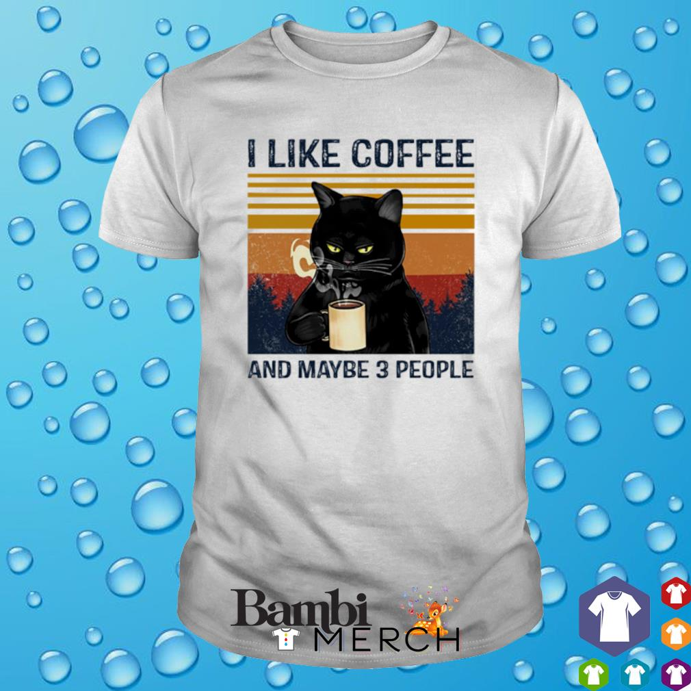 Cat I like coffee and maybe 3 people vintage shirt