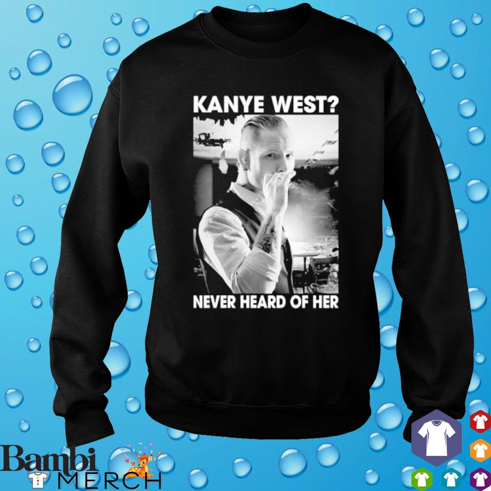 Corey Taylor Kanye west never heard of her s sweater