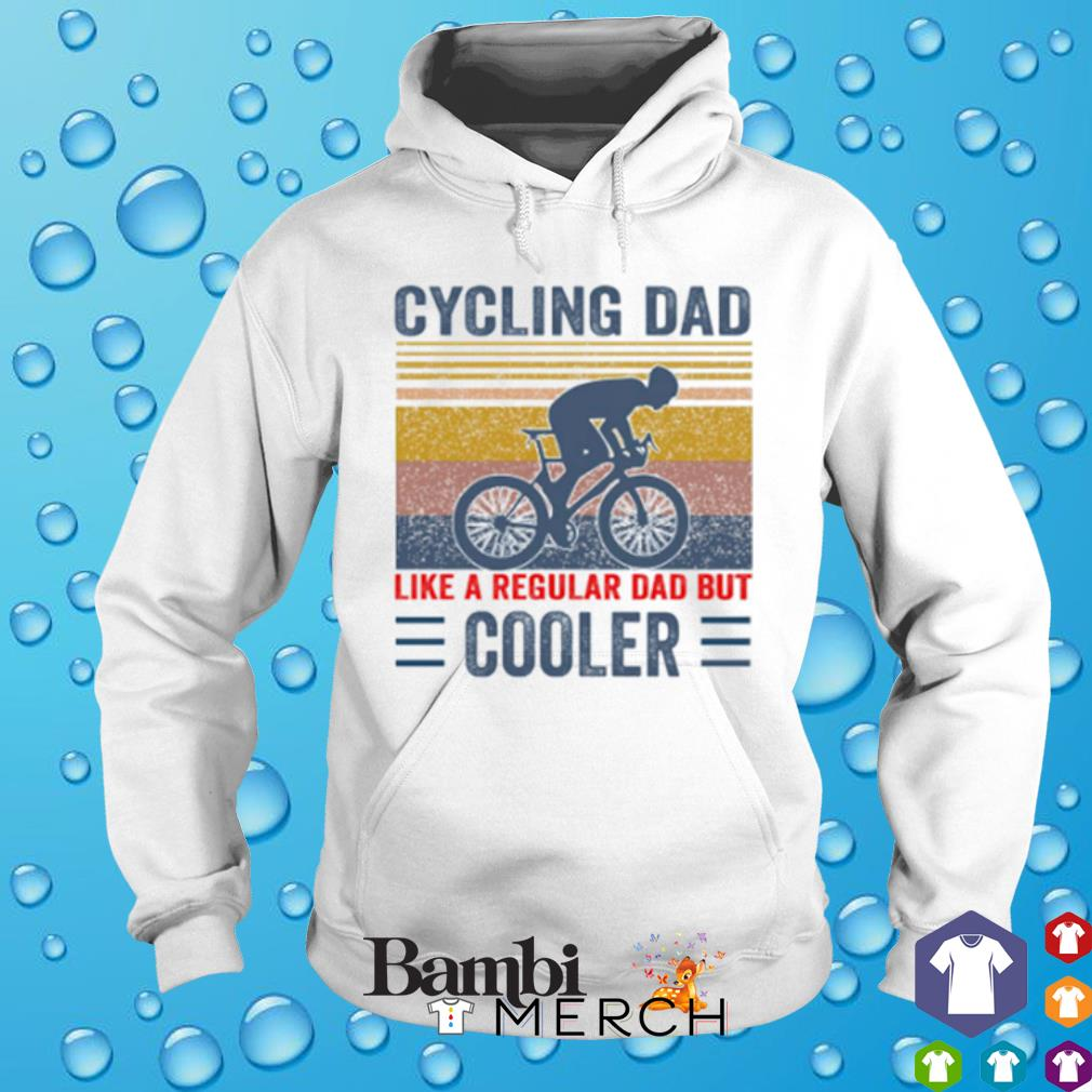 Cycling Dad like a regular Dad but cooler vintage s hoodie