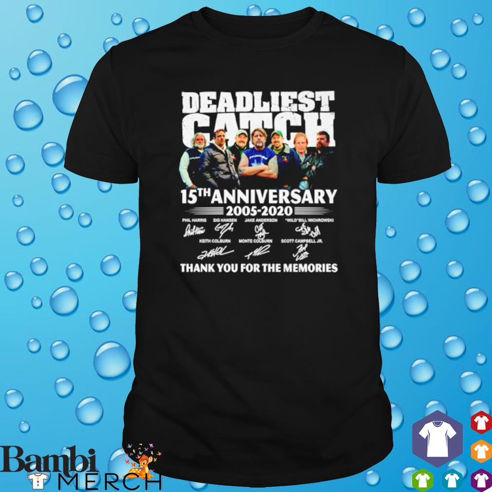 Deadliest Catch 15th Anniversary 2005 2020 thank you for the memories shirt