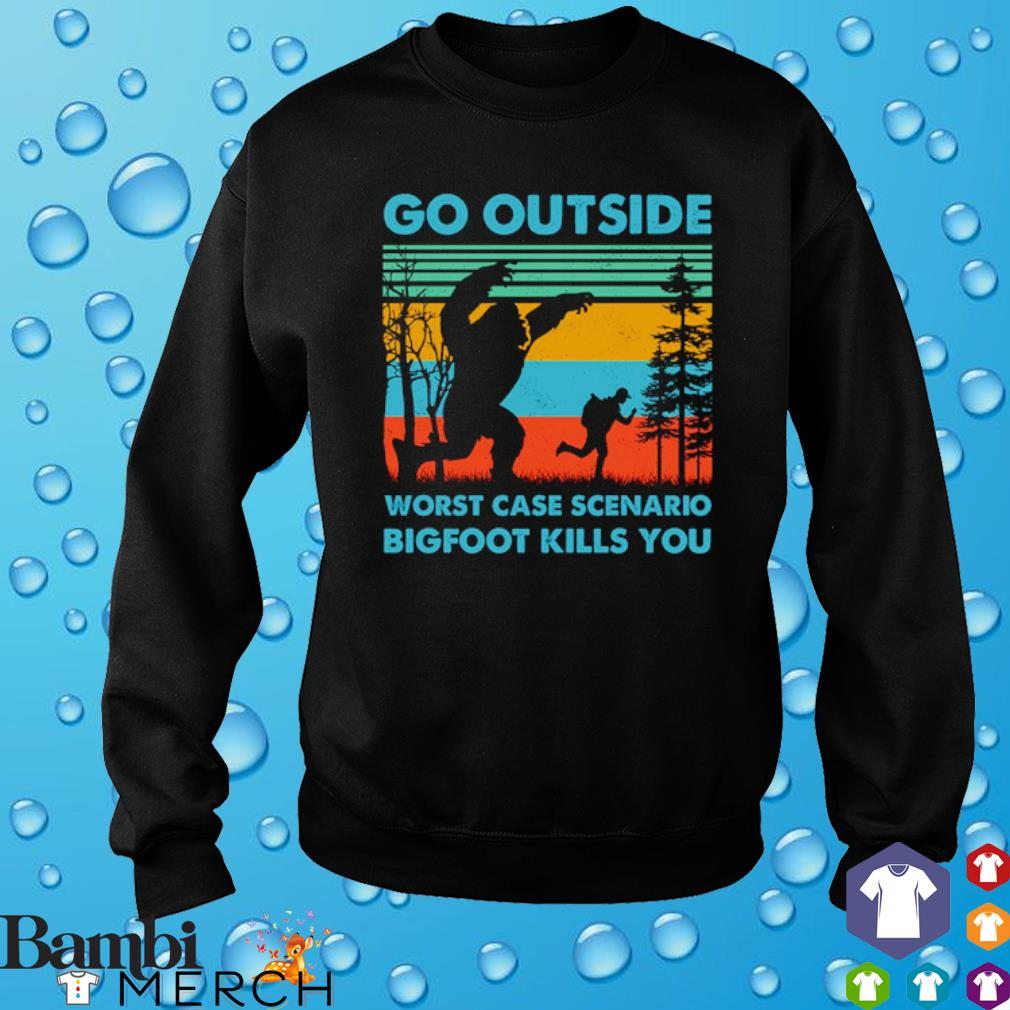 Go outside worst case scenario bigfoot kills you vintage s sweater