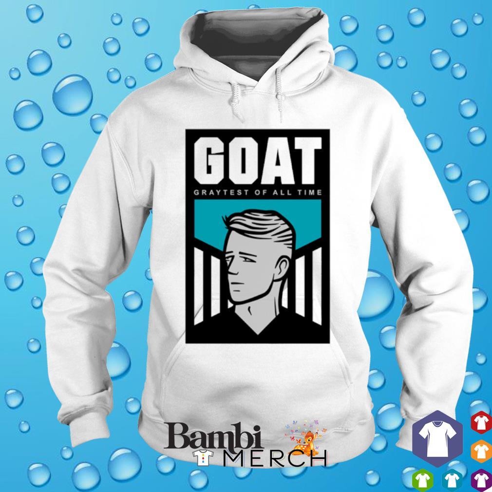 Goat Graytest of all time s hoodie