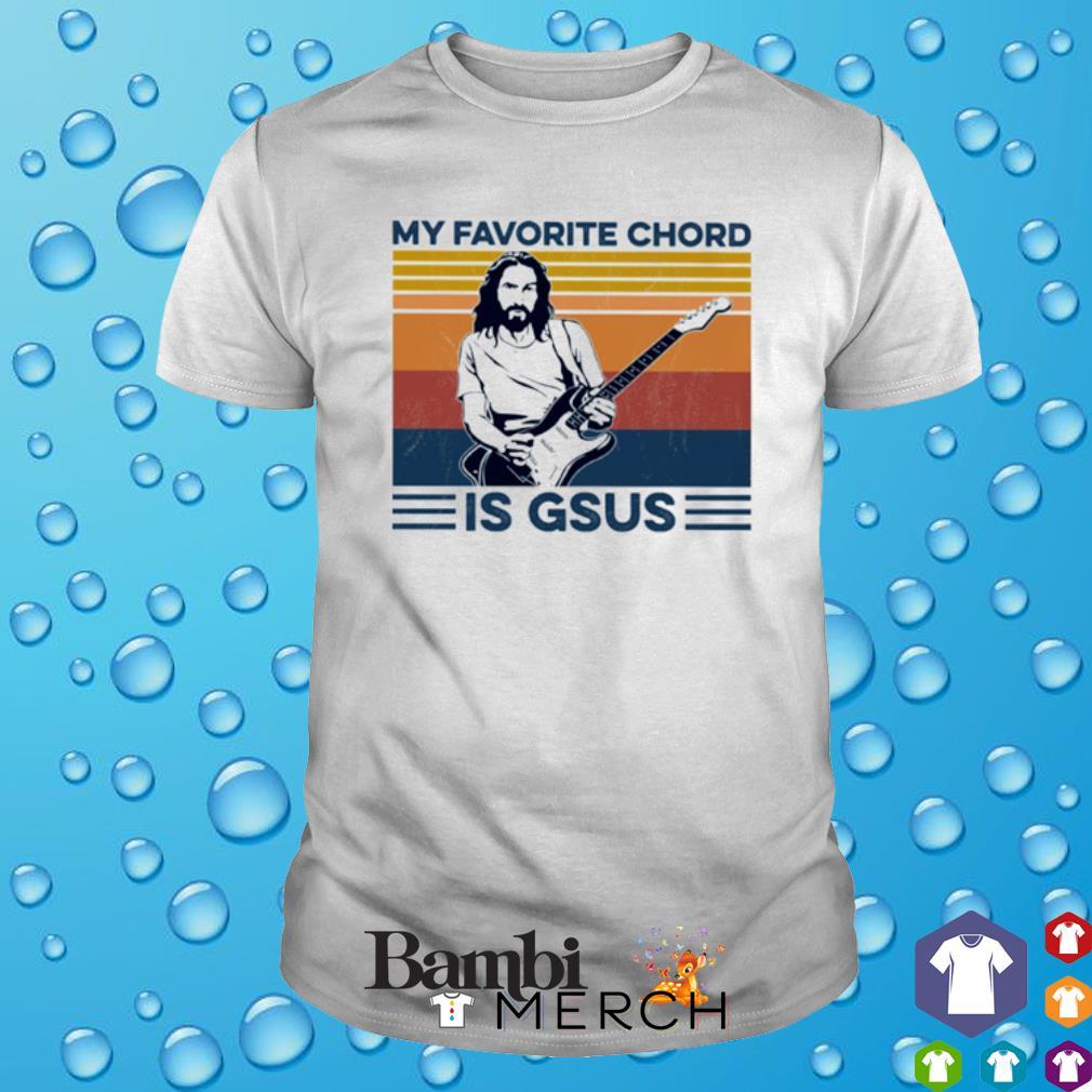 Guitar My Favorite Chord Is GSUS vintage shirt