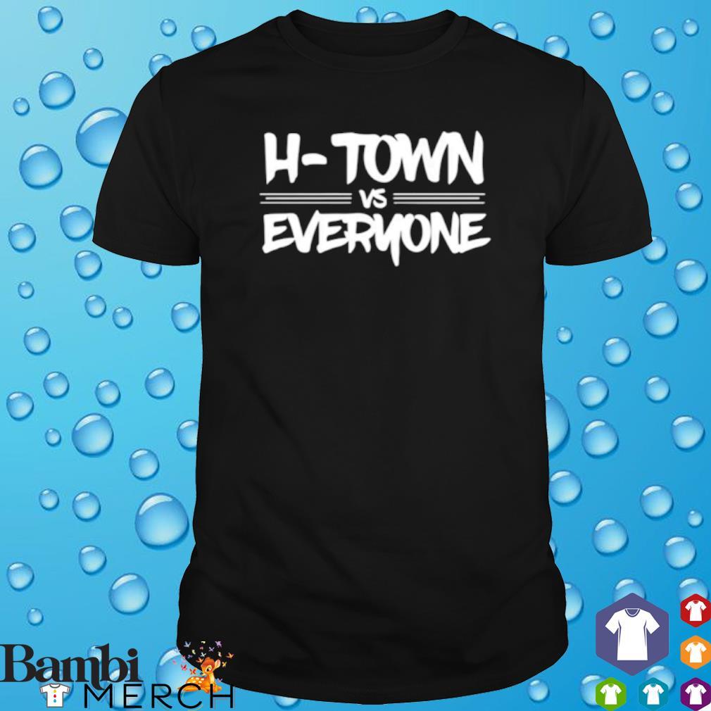 H Town vs Everyone shirt