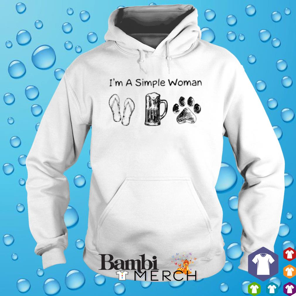 I'm a simple woman I like Flip Flop Beer Dog Paw s hoodie