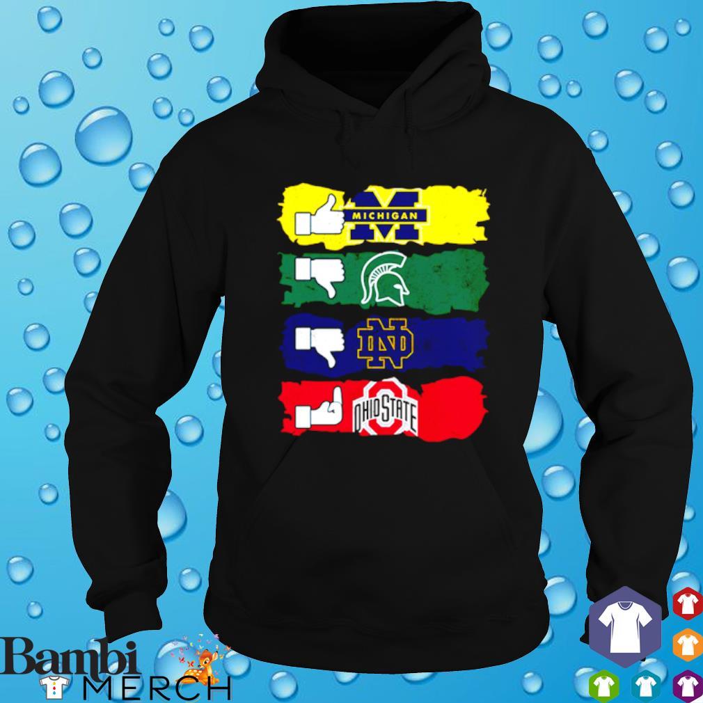 Like Michigan Wolverines Dislike Michigan State Spartans s hoodie