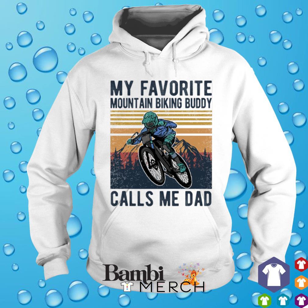 Mountainbike my favorite mountain biking buddy calls me Dad vintage s hoodie