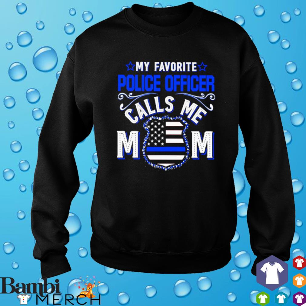 My favorite police officer calls me Mom Thin Line Blue s sweater