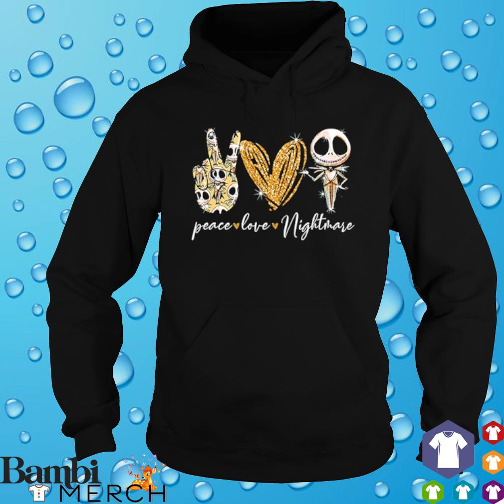 Peace love Nightmare Jack Skellington s hoodie