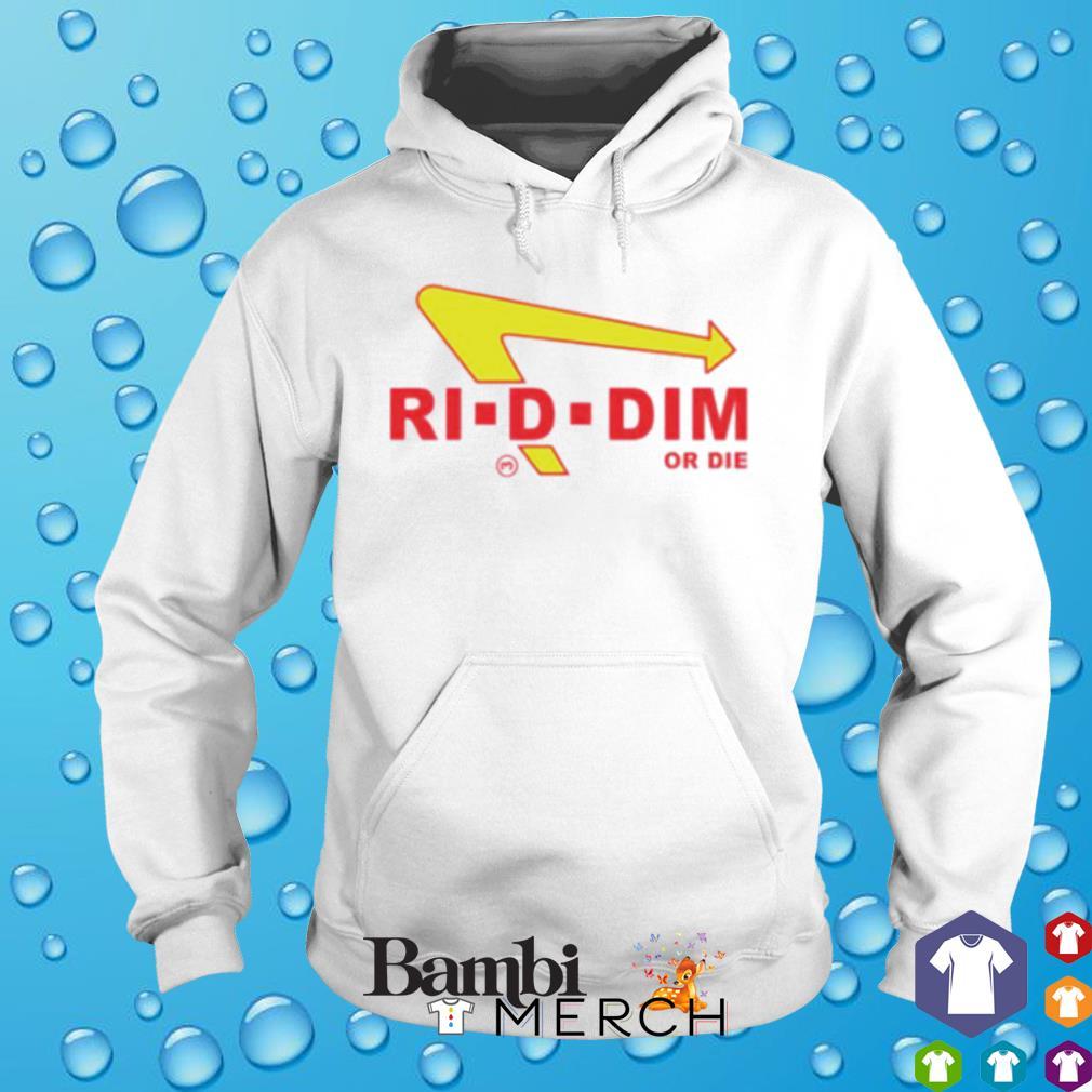 Riddim or Die s hoodie