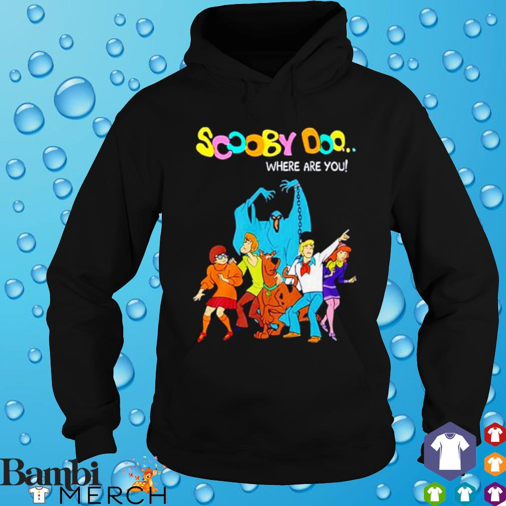 Scooby Doo Green Ghost Where Are You Shirt hoodie