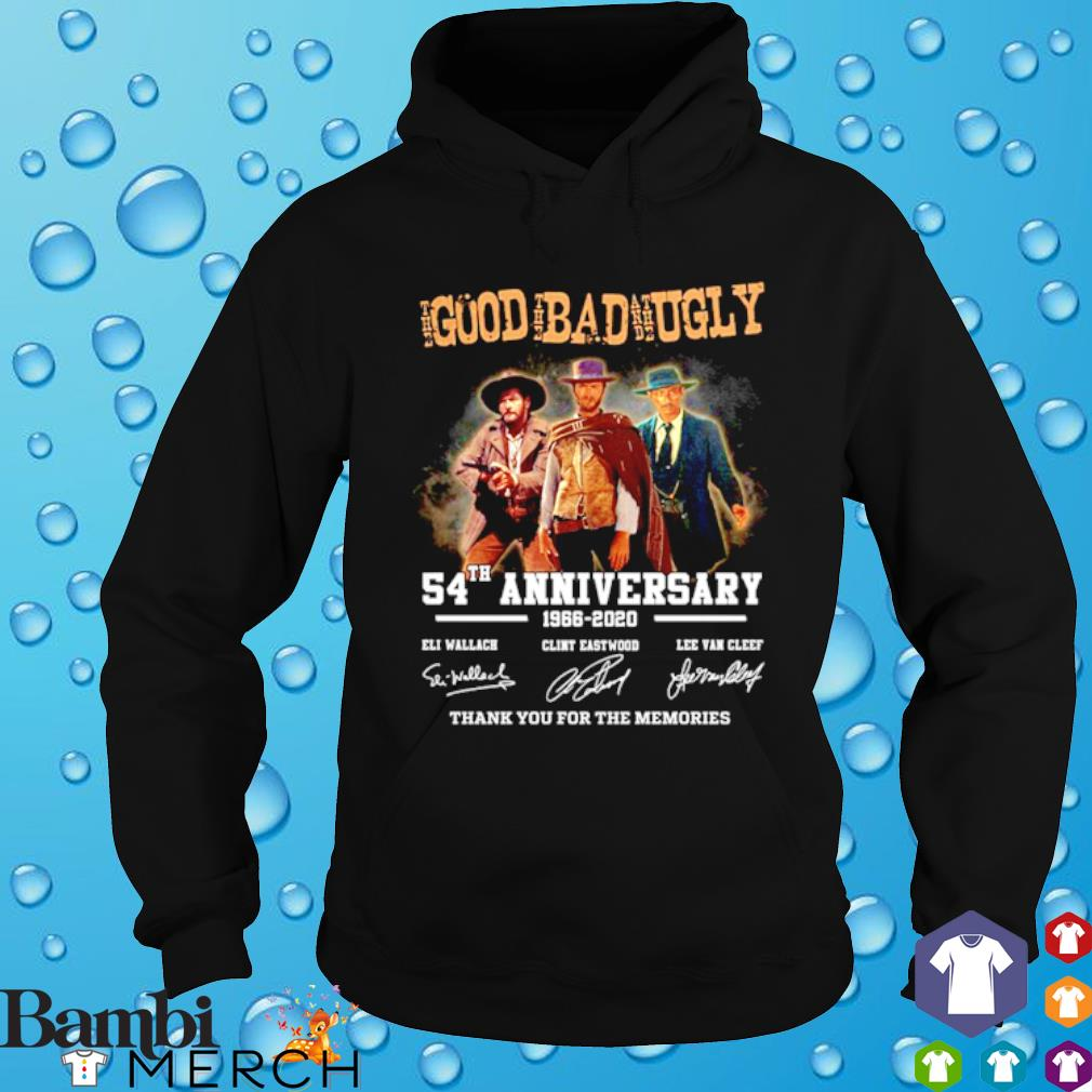 The Good The Bad and The Ugly 54th Anniversary signature s hoodie