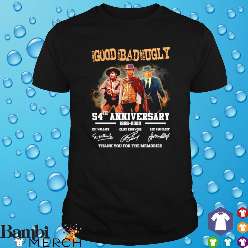 The Good The Bad and The Ugly 54th Anniversary signature shirt