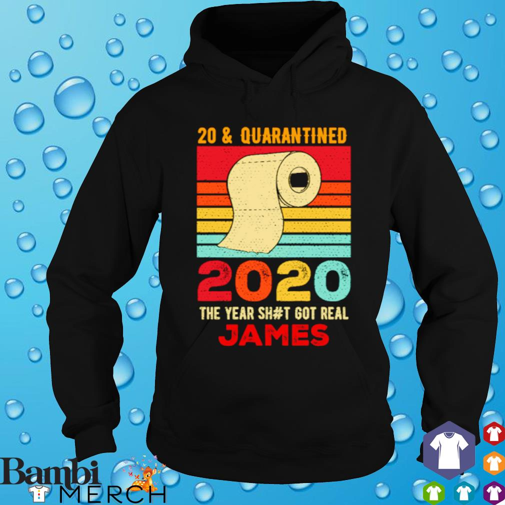 Toilet paper 20 and quarantined 2020 the year shit got real James vintage s hoodie