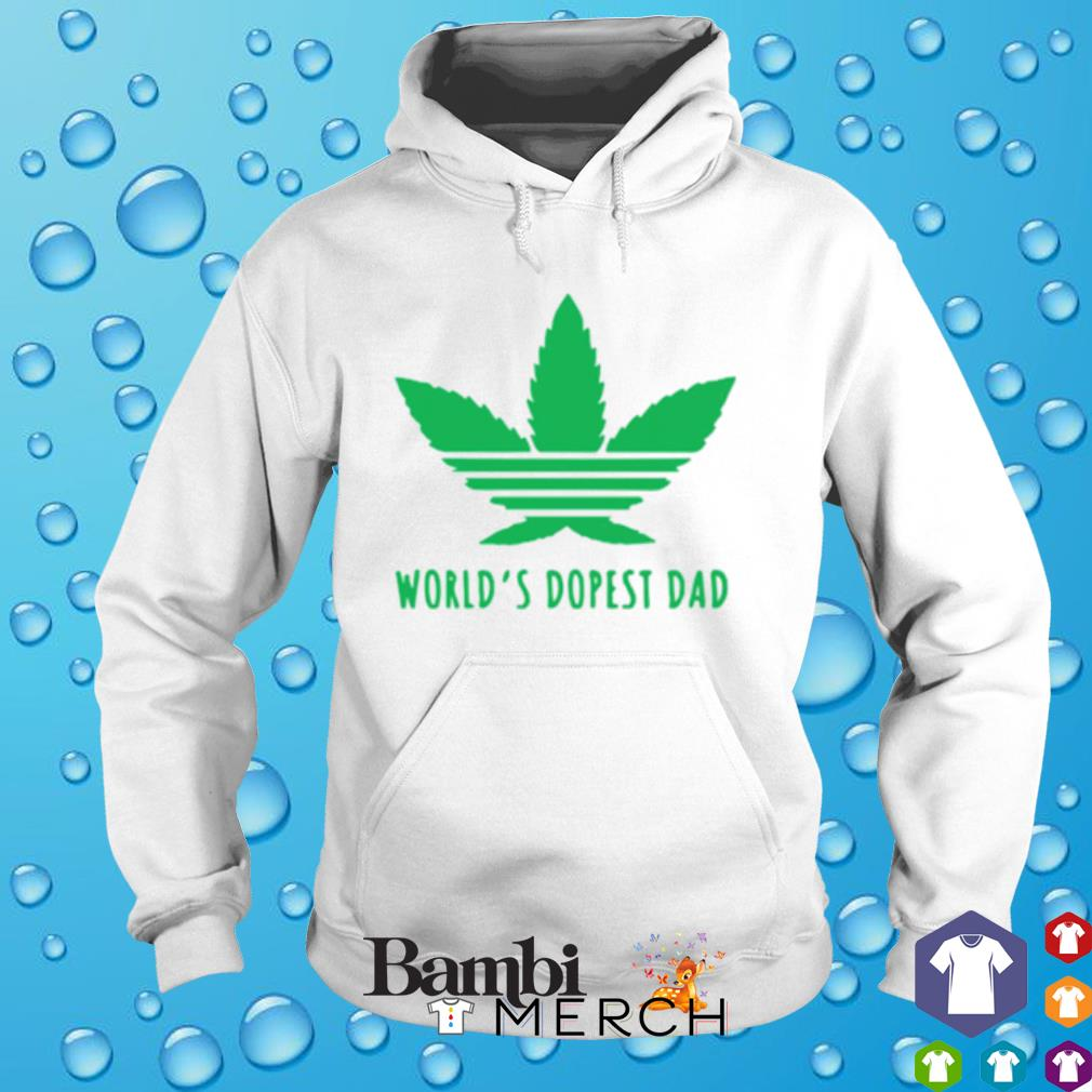 Weed world's dopest dad s hoodie