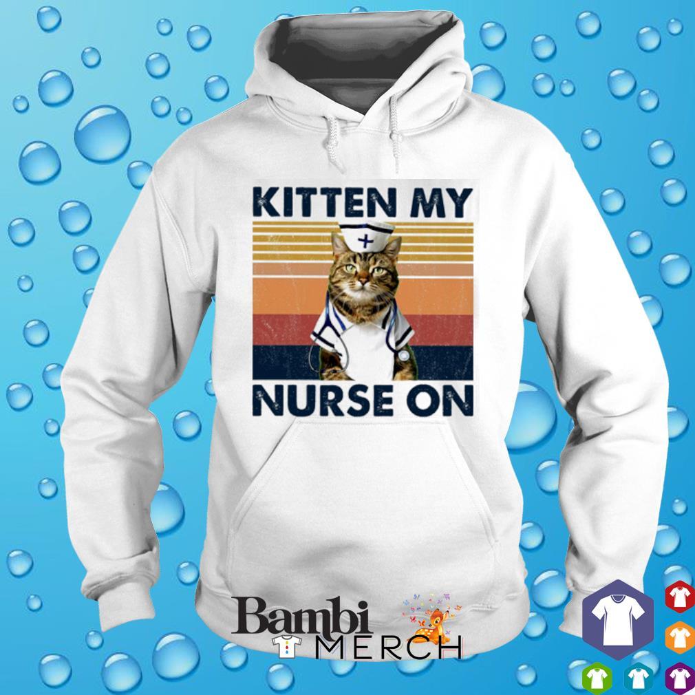 Cat kitten my Nurse on vintage s hoodie