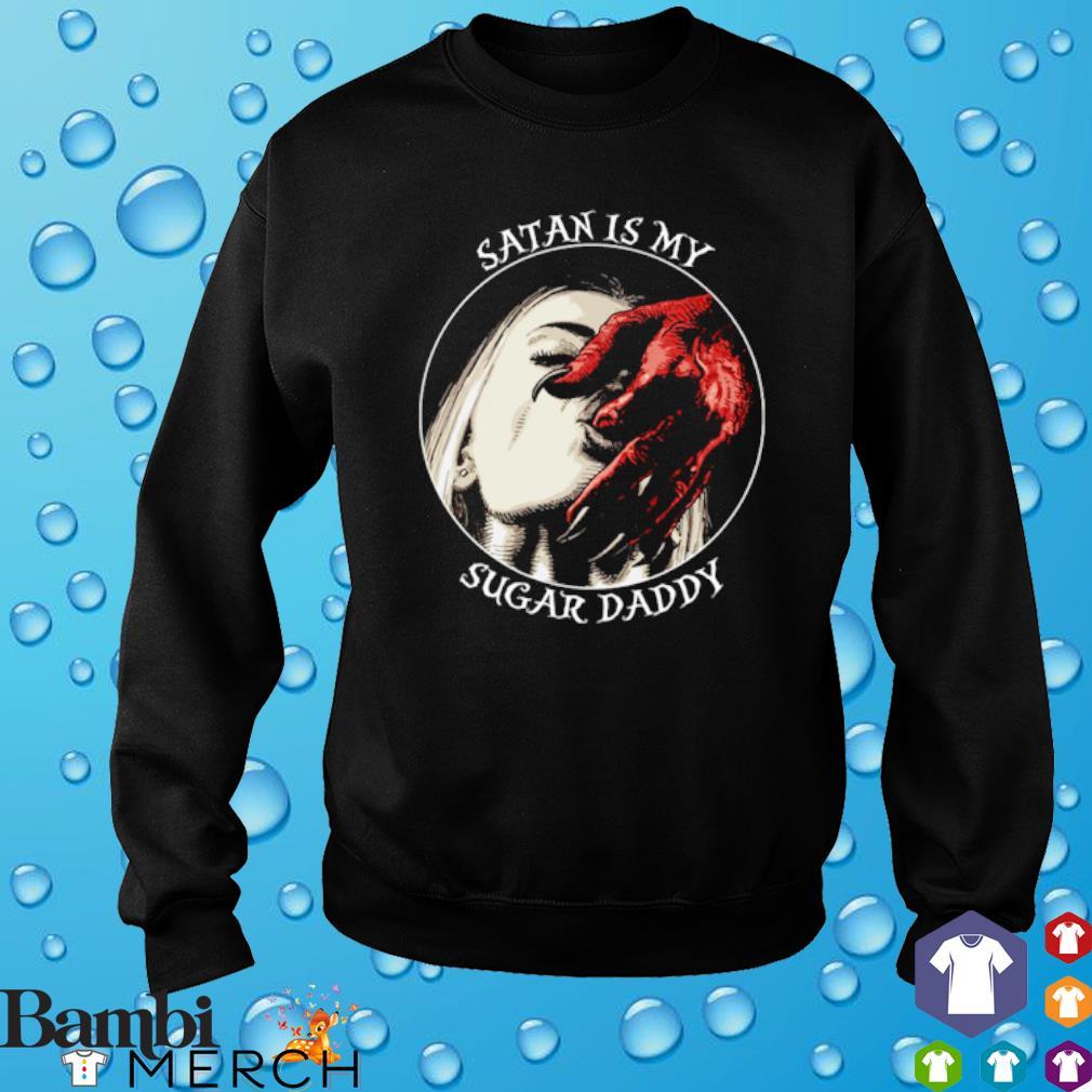 Satan is my sugar Daddy s sweater