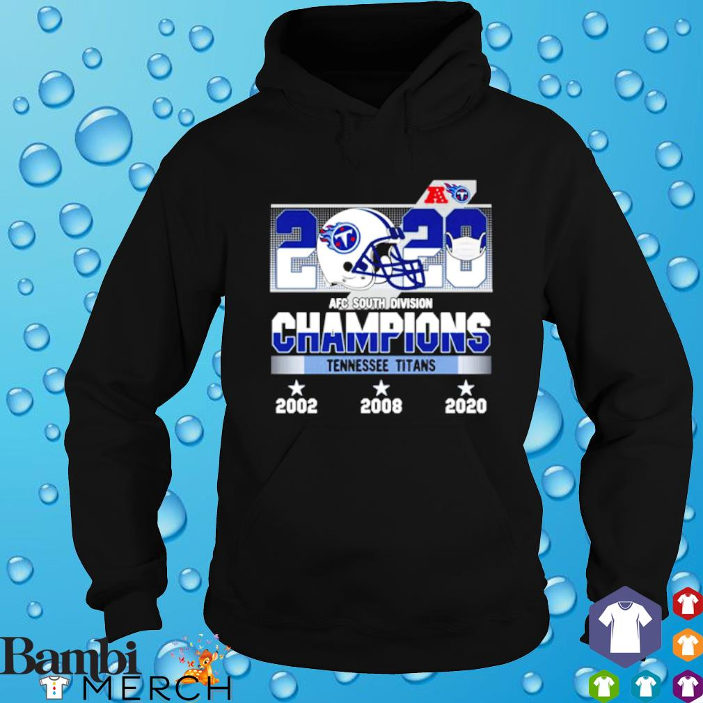 2020 AFC south division champions Tennessee Titans s hoodie