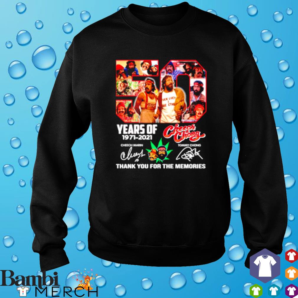 50 years of Cheech and Chong 1971 2021 thank you for the memories s sweater