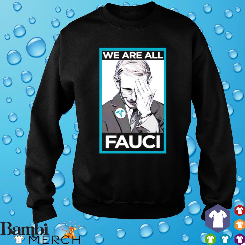 Anthony Fauci we are all Fauci s sweater