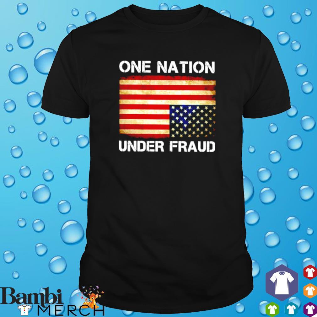 Biden one nation under fraud shirt