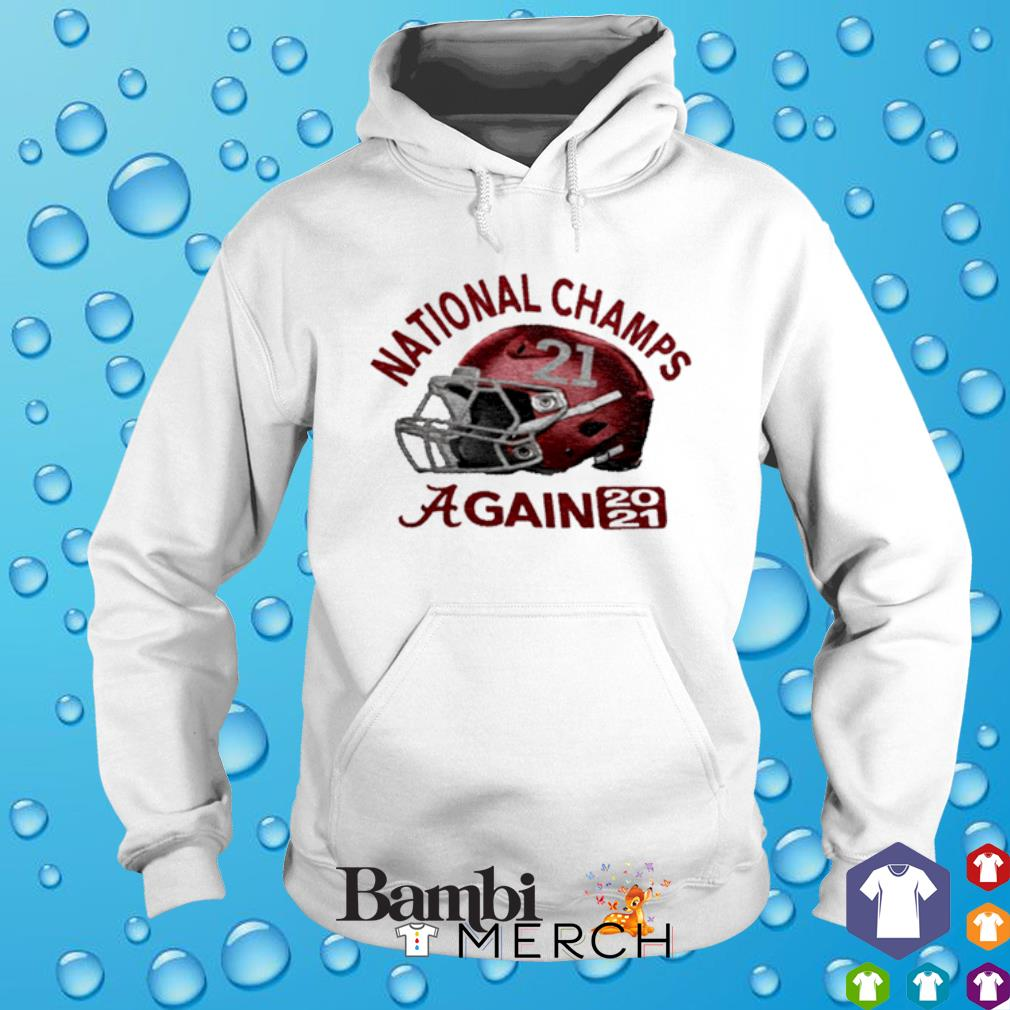 CFP national champs Alabama 18 time champions again 2021 s hoodie