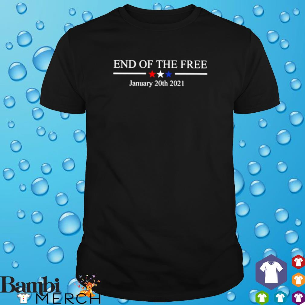 End of the free January 20th 2021 Trump loser shirt