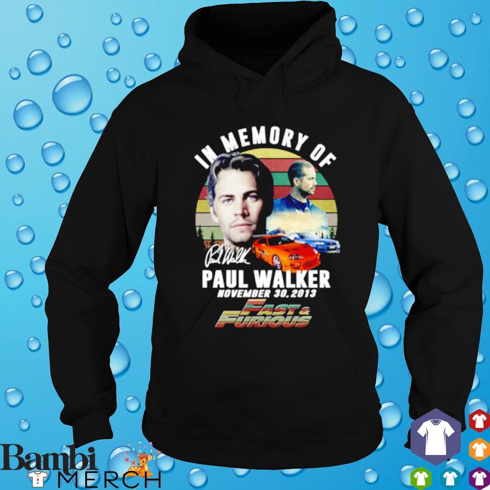 Fast and Furious in memory of Paul Walker signature s hoodie