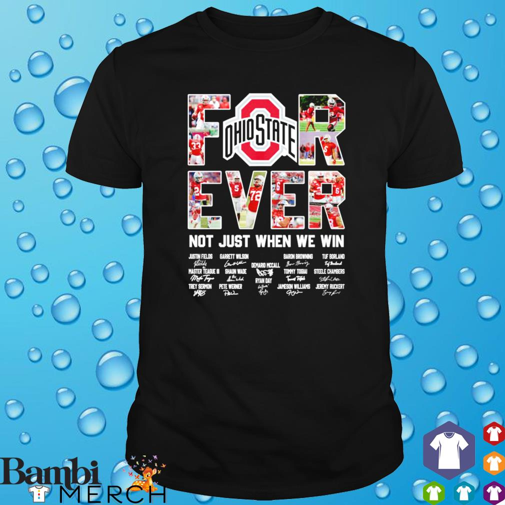 For ever not just when we win Ohio best players shirt