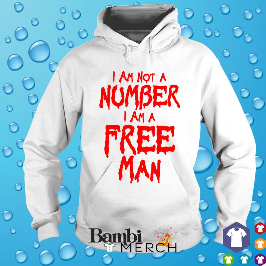 I am a free man I am not a number s hoodie